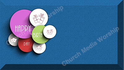 Happy Birthday Screen blue Christian Worship Background. High quality worship images for use to spread the Gospel and enhance the worship experience.