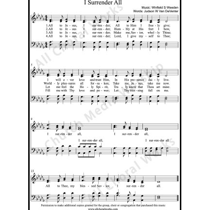 I surrender all Sheet Music (SATB) with Practice Music tracks. Make unlimited copies of sheet music and the practice music.