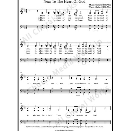 Near to the heart of God Sheet Music (SATB) with Practice Music tracks. Make unlimited copies of sheet music and the practice music.