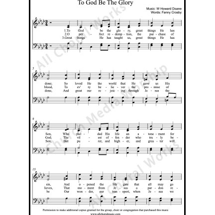 To God Be The Glory Sheet Music (SATB) with Practice Music tracks. Make unlimited copies of sheet music and the practice music.